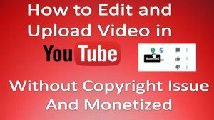 How to Put Music on YouTube videos without Copyright Issues
