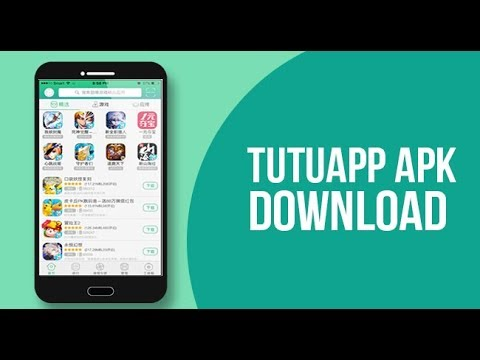 Download TuTuApp APK and get Tons apps for free